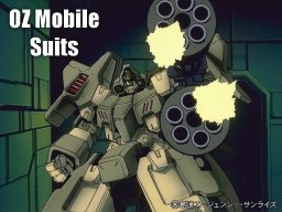 Oz Mobile Suits